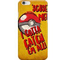 Pokemon Go Catch Em All! iPhone Case/Skin