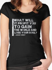 Gain The World - Lose Your Soul - Christian T Shirt Women's Fitted Scoop T-Shirt