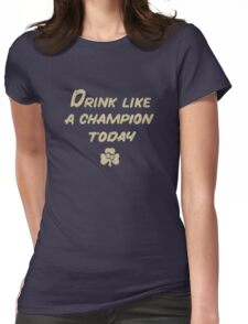Drink Like a Champion - South Bend Style Dark Blue Womens Fitted T-Shirt