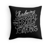 Gardening Cheaper Than Therapy - Get Tomatoes - T ShirtGardening Cheaper Than Therapy - Get Tomatoes - T Shirt Throw Pillow