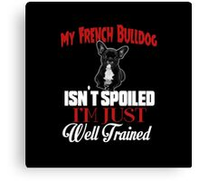 French Bulldog Puppy Lovers Quote Canvas Print