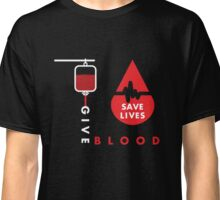 Give Blood - Save Life - Blood Donor T Shirt Classic T-Shirt