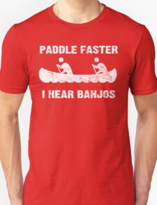Paddle Faster I Hear Banjos - Vintage Dark Apparel Unisex T-Shirt