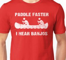 Paddle Faster I Hear Banjos - Vintage Dark Apparel Unisex T-Shirt