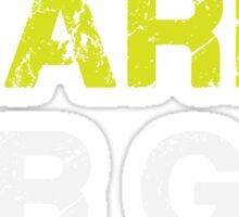 Go Hard or Go Home - Motivational Sport Fitness T Shirt Sticker