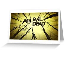 Ash Williams is Back Greeting Card