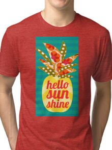 Hello Sunshine Tri-blend T-Shirt