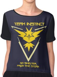 Team Instinct - No Shelter From The Storm Chiffon Top