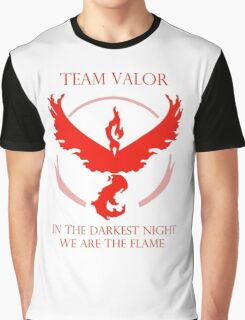 Team Valor - In The Darkest Night, We Are The Flame Graphic T-Shirt