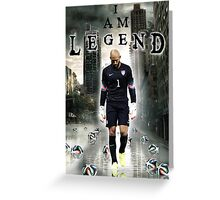 Tim Howard I Am Legend Greeting Card