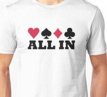 Poker all in Unisex T-Shirt
