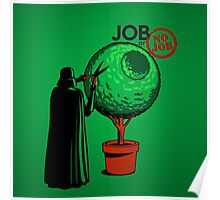 Job Or No Job - Darth Vader Space Planet Poster