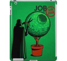 Job Or No Job - Darth Vader Space Planet iPad Case/Skin