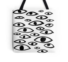 Got my Eyes on You Tote Bag