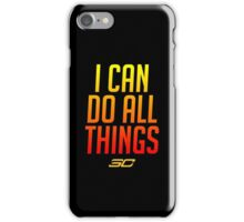 I can do all things - FIRED UP! #2 iPhone Case/Skin