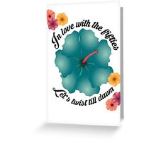 In love with the fifties - Lets twist till dawn Greeting Card