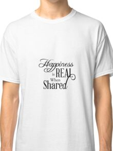 Happiness... Classic T-Shirt