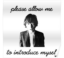Please allow me to introduce myself Poster