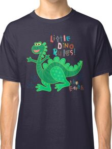 Little Dino rules the Earth Classic T-Shirt
