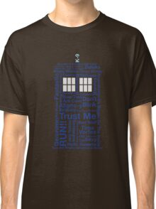 Doctor Who TARDIS quotes Classic T-Shirt