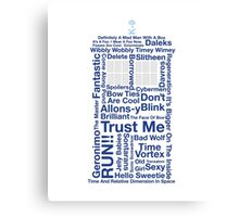 Doctor Who TARDIS quotes Canvas Print