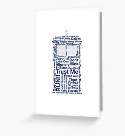 Doctor Who TARDIS quotes Greeting Card