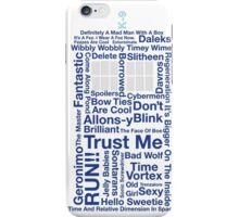 Doctor Who TARDIS quotes iPhone Case/Skin