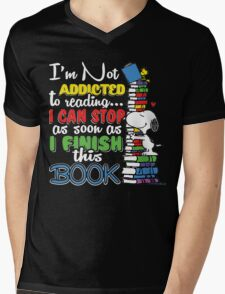 I am Not Addicted To Reading... I can Stop As soon as I Finish this Book Mens V-Neck T-Shirt