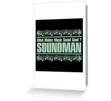 Good Soundman Green Greeting Card