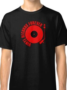 Records Forever (red) Classic T-Shirt