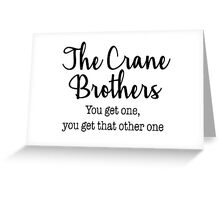 Frasier - The Crane Brothers Greeting Card