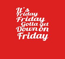 Friday gottaget down on friday tshirt Unisex T-Shirt