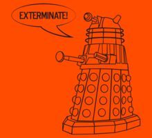 You'll be Exterminated! Kids Tee