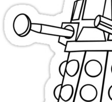 You'll be Exterminated! Sticker