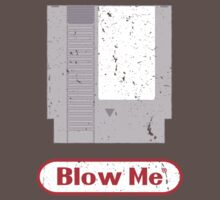 Blow Me - Vintage Nintendo Cartridge by medallion