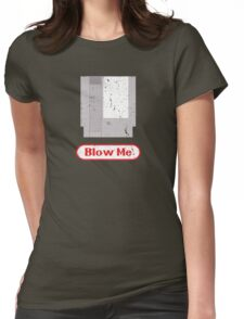 Blow Me - Vintage Nintendo Cartridge Womens Fitted T-Shirt
