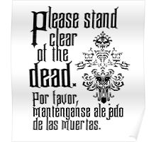 Please stand clear of the dead Poster