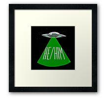Outta This World - He/Him Framed Print
