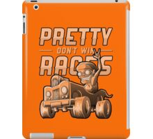 Pretty Don't Win Races iPad Case/Skin