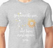 """You were the sun"" Baz - Carry On Quote  Unisex T-Shirt"