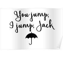 Gilmore Girls - You Jump, I jump, Jack Poster
