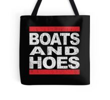 Boats and Hoes - Hip Hop Style Tote Bag
