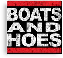 Boats and Hoes - Hip Hop Style Canvas Print