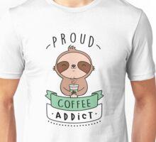 Proud coffee addict - Sloth edition Unisex T-Shirt