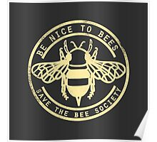 Save The Bee Society Poster