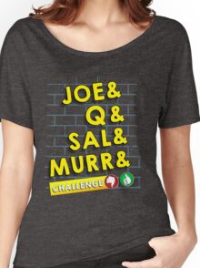 (Impractical Jokers)&Challenge  Women's Relaxed Fit T-Shirt
