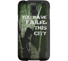 Arrow-Failed This City Samsung Galaxy Case/Skin