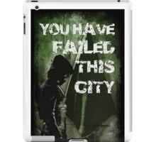 Arrow-Failed This City iPad Case/Skin