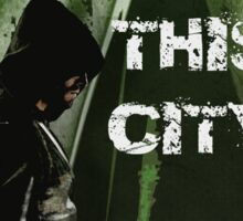 Arrow-Failed This City Sticker