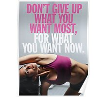 Don't Give Up What You Want Most Poster